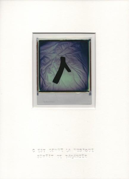 C'est comme la musique suffit de balancer, 2013. Polaroïd, 30 x 22 cm.